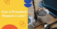 Can a President Repeal a Law