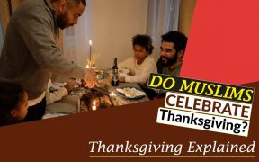 Do Muslims Celebrate Thanksgiving