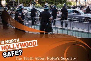 Is North Hollywood Safe