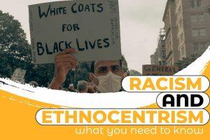 Racism And Ethnocentrism