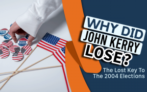 Why Did John Kerry Lose