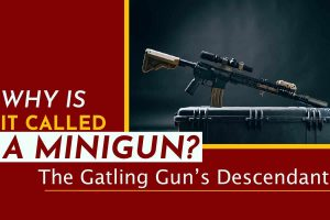 Why Is It Called A Minigun